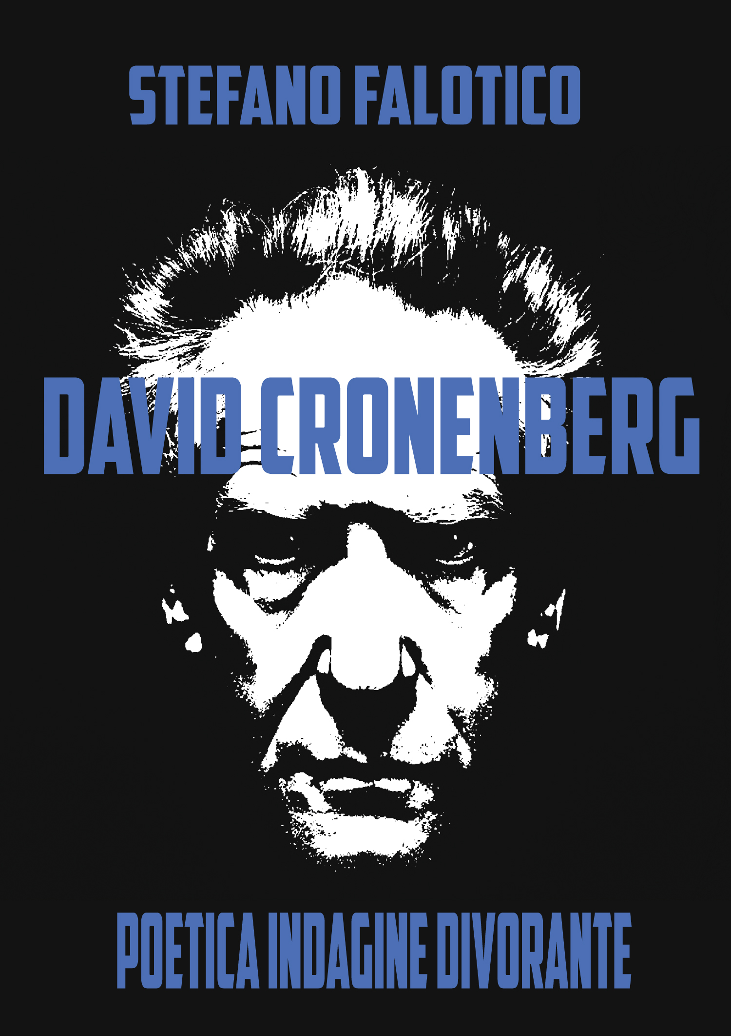David Cronenberg Falotico cover