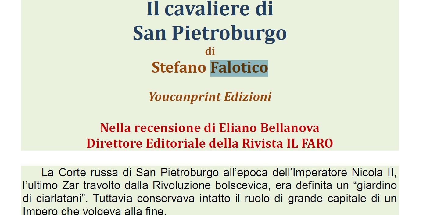 Eliano Bellanova, Il cavaliere di San Pietroburgo